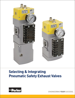 White Paper - Selecting & Integrating Pneumatic Safety Exhaust Valves